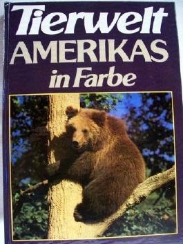 Tierwelt Amerikas in Farbe
