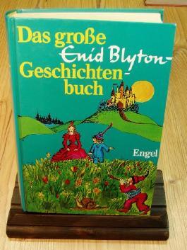 Das große Enid Blyton - Geschichtenbuch