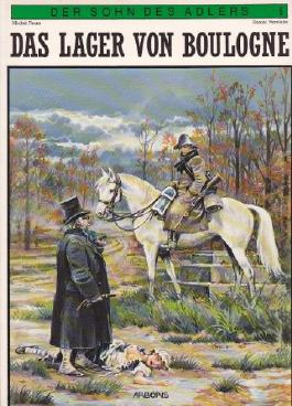 DER SOHN DES ADLERS, Softcover-Comic Bd. 5, Das Lager von Boulogne (ca 18.Jahrhundert-Comics)