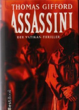 Assassini. Der Vatikan-Thriller. Roman.