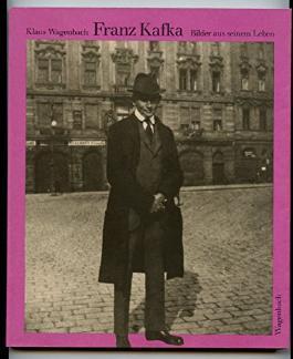 Franz Kafka: Bilder aus seinem Leben.