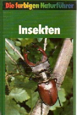 Die farbigen Naturführer - Insekten