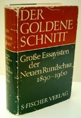 Der goldene Schnitt - Große Essayisten der Neuen Rundschau 1890 - 1960 - CHRISTOPH SCHWERIN - Verlag: Fischer