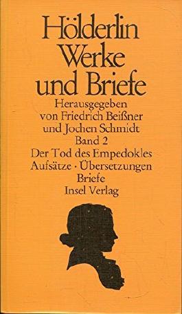 Hölderlin Werke und Briefe Der Tod des Empedokles 2. Band