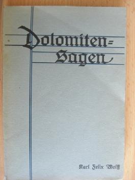 Dolomiten-Sagen Band I