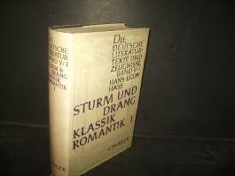 Sturm und Drang, Klassik, Romantik 1. Die Deutsche Literatur. Fünfter Band. Erster Teilband.