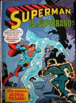 Superman 15. Superband - Die neuen Super-Teams!