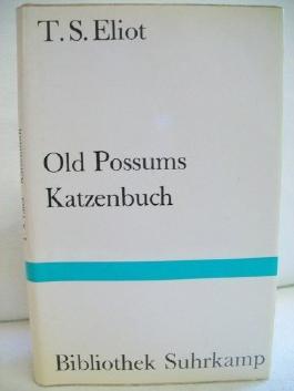 Old Possums Katzenbuch : englisch und deutsch T. S. Eliot. Ill. von Nicolas Bentley, Bibliothek Suhrkamp ; Bd. 10
