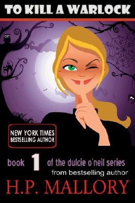 To Kill A Warlock (Dulcie O'Neil Book 1)