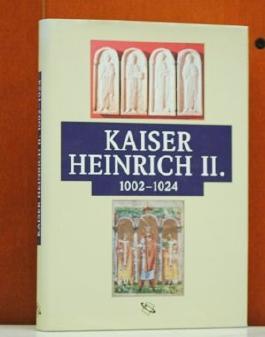 Kaiser Heinrich II. 1002-1024.