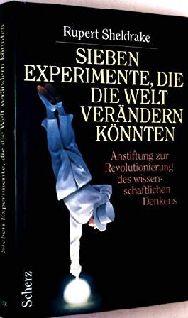 Sieben Experimente, die die Welt verändern könnten