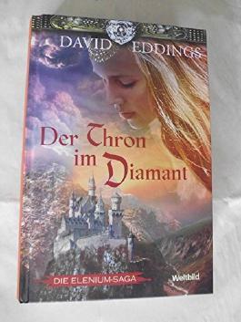 Der Thron im Diamant - Elenium Saga - Band 1