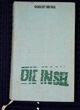 Die Insel. Roman. Aus dem Französischen von Eduard Zak.