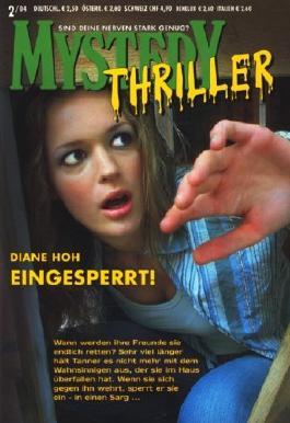 Eingesperrt! / Tödliche Freundinnen. / Die Doppelgängerin. (Cora Mystery Thriller, 2-4/2004, Band 100. 101. 102.)