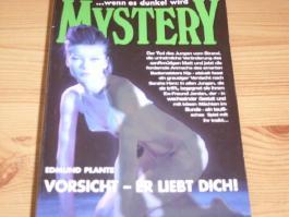 Mystery - Vorsicht Erliebt Dich