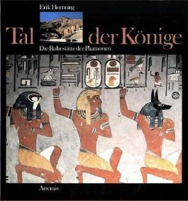 Tal der Könige - Die Ruhestätte der Pharaonen