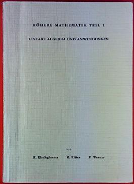 Höhere Mathematik Teil 1, Lineare Algebra und Anwendungen