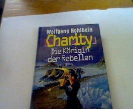 CHARITY. Die Königin der Rebellen (ISBN: 3860478338) (Charity Laird-Reihe - Band 3)