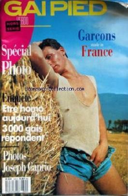 GAI PIED du 16/06/1988 - SPECIAL PHOTO - GARCONS MADE IN FRANCE - ETRE HOMO AUJOURD'HUI - PHOTOS - J. CAPRIO
