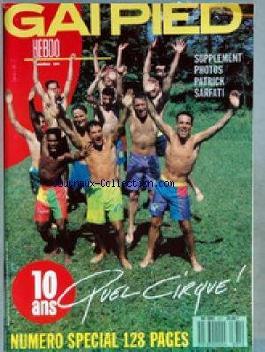 GAI PIED [No 371] du 25/05/1989 - PHOTOS PATRICK SARFATI - NUMERO SPECIAL 10 ANS.