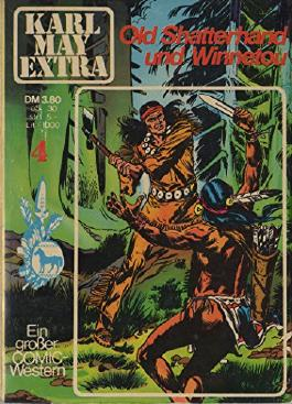 Karl May Extra 4 - Old Shatterhand und Winnetou