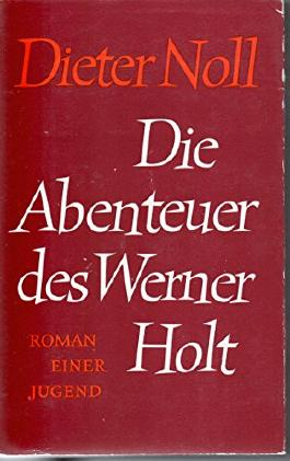 Die Abenteuer des Werner Holt. Roman einer Jugend