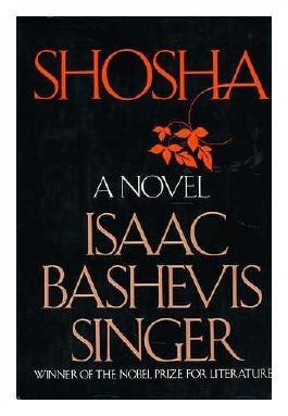 Shosha / Isaac Bashevis Singer