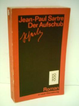 Jean-Paul Sartre: Der Aufschub - Verlag: Rowohlt