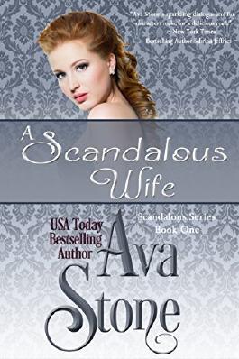 A  Scandalous  Wife (Scandalous Series Book 1)