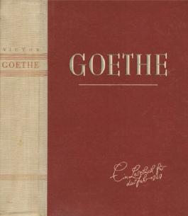Goethe. Ein Lesebuch für das Jahr 1949.