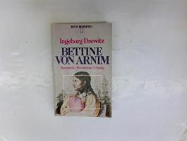 Bettine von Arnim - Romantik - Revolution - Utopie