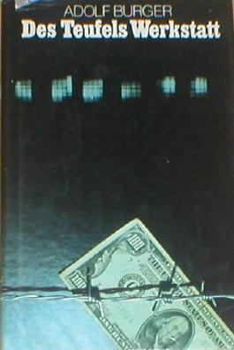 Des Teufels Werkstatt. Im Fälscherkommando des KZ Sachsenhausen