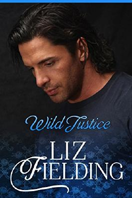WILD JUSTICE: Fizz's finances hit the wall... (Beaumont Brides Book 1)