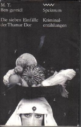 Die sieben Einfälle der Thamar Dor.