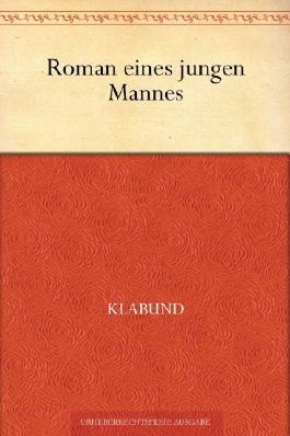 Roman eines jungen Mannes