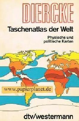 Diercke-Taschenatlas der Welt . Physische und politische Karten . (3423034009 )