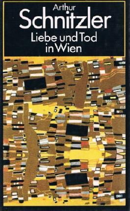 Liebe und Tod in Wien. Ausgewählte Erzählungen