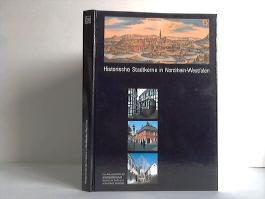 Historische Stadtkerne in Nordrhein-Westfalen. Eine Dokumentation