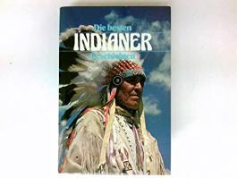Die besten Indianer Geschichten.