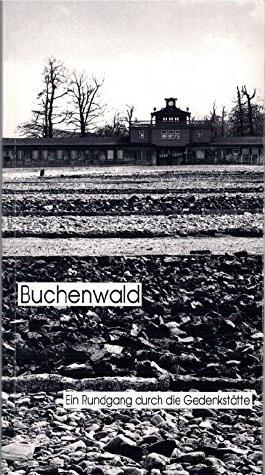 Buchenwald ein Rundgang durch die Gedenkstätte [Taschenbuch] by Sabine Stein