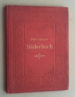 Dresdener Bilderbuch.