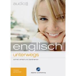 Audio Englisch unterwegs: Der hörbar bessere Englischtrainer
