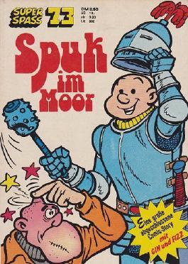 Super-Spaß 73: Gin und Fizz: Spuk im Moor