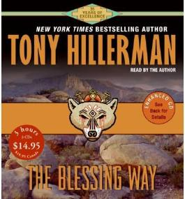 The Blessing Way [ THE BLESSING WAY ] By Hillerman, Tony ( Author )Jun-14-2005 Compact Disc