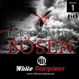 Der Sturm des Bösen (White Scorpions - Sequenz 1)
