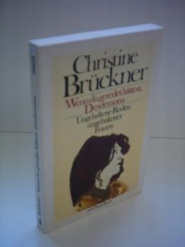 Christine Brückner: Wenn du geredet hättest, Desdemona - Ungehaltene Rede ungehaltener Frauen