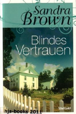 Blindes Vertrauen (Weltbild Sammler-Editionen)