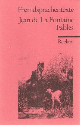 Fables (im französischen Original) (Fremdsprachentexte)