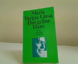 Mario Vargas Llosa: Das grüne Haus