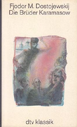 dtv ; 2043 : dtv-Dünndr.-Ausg. Die Brüder Karamasow